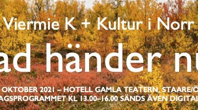 Viermie K och Kultur i Norr bjuder in till evenemang