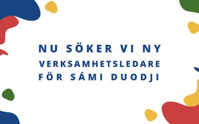 Sámi Duodji söker verksamhetsledare!